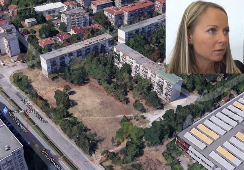 """Дани Каназирева: Имотът на бул. """"Никола Вапцаров"""" никога не е бил парк, а за жилищни нужди"""